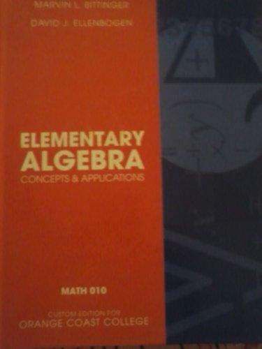 Elementary Algebra Concepts & Applications