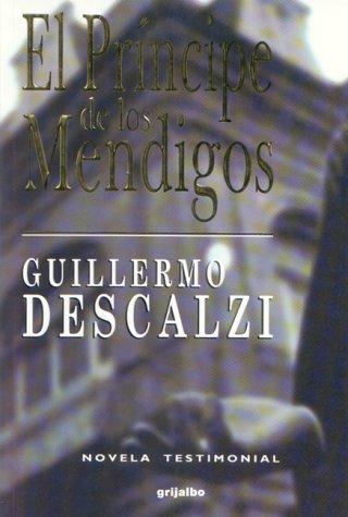 El principe de los mendigos: Amazon.es: Descaliz, Guill: Libros