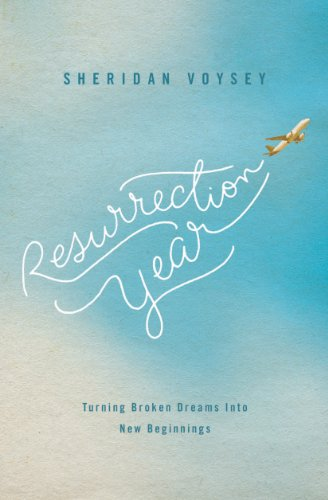 Resurrection Year: Turning Broken Dreams Into New Beginnings cover