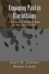 Engaging Paul in 1Corinthians: A Celebratory Volume in Honor of John and Diana Eoff Paperback