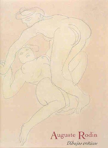 Descargar Libro Auguste Rodin: Dibujos Eroticos : Dibujos Eroticos - Erotic Drawings Claudie Judrin