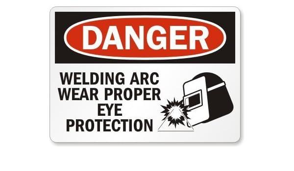 Stan256Nancy Letrero de seguridad de plástico OSHA, percha de leyenda: soldadura Arc Wear adecuada protección de ojos, 10 de alto x 14 de ancho, ...