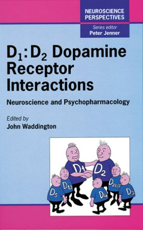 D1: D2 Dopamine Receptor Interactions: Neuroscience and Psychopharmacology (Neuroscience Perspectives)