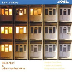 Roger Smalley: Poles Apart