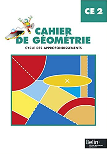 Cahier De Geometrie Ce2 Cycle Des Approfondissements