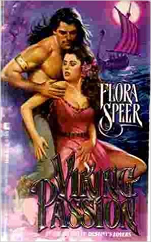 Viking Passion by Flora Speer (1992-03-05)