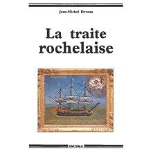 La Traite Rochelaise 2e Ed.
