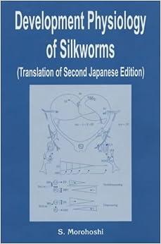 Development Physiology of Silkworms
