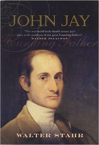 John Jay: Founding Father: Amazon.es: Stahr, Walter: Libros ...