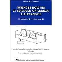 Sciences exactes et sciences appliquées à Alexandrie