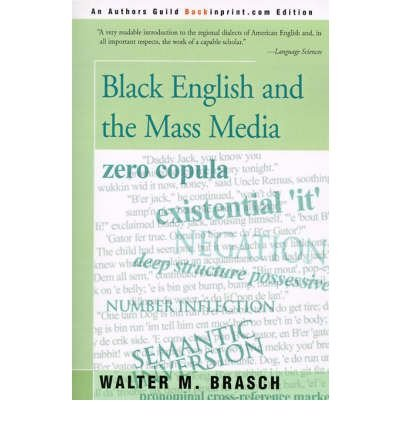Download [(Black English and the Mass Media)] [Author: Walter M Brasch] published on (December, 2000) PDF