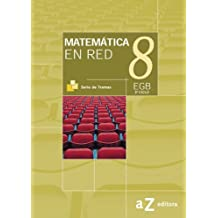 Matematica En Red 8 - 3: Ciclo Egb / Serie Ramas (Spanish Edition)
