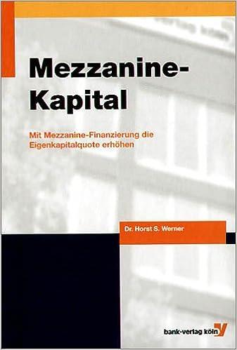 Mit Mezzanine-Finanzierung die Eigenkapitalquote erhöhen - Horst S ...