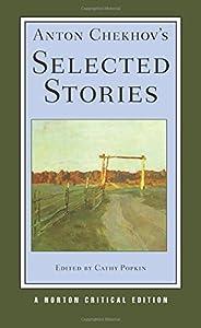 Anton Chekhov's Selected Stories (Norton Critical Editions)