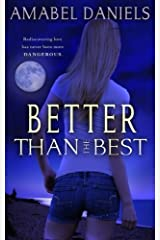 Better Than the Best by Amabel Daniels (2015-10-21) Paperback