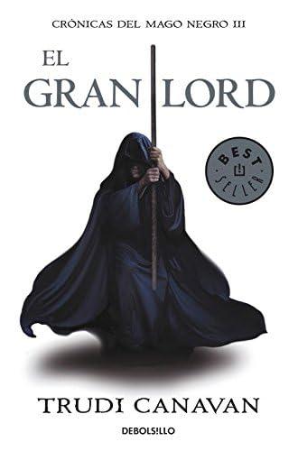 Descargar gratis El Gran Lord: Crónicas Del Mago Negro de Trudi Canavan