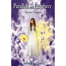 Parallels and Prophecy: Hidden Treasure