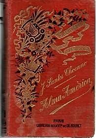 Alma America par José Santos Chocano