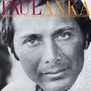 Paul Anka - The Greatest Of Paul Anka