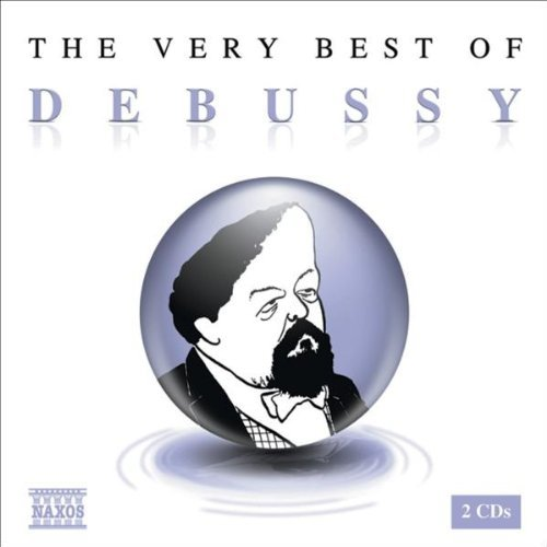 Very Best of Debussy by C. Debussy (2006-04-25) (The Best Of Debussy Naxos)