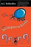 Blimperwhirls, Nick Belardes, 0595655009