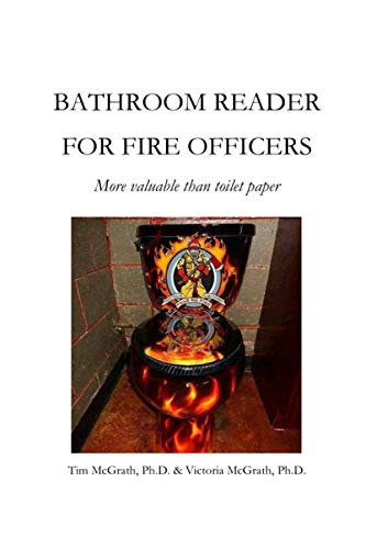 Bathroom Reader for Fire Officers: Better than Toilet Paper