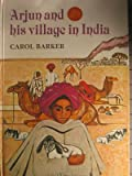 Arjun and His Village in India, Carol Barker, 0192797344