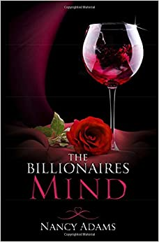 The Billionaires Mind - A Billionaire Romance: Volume 2