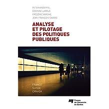 Analyse et pilotage des politiques publiques: France, Suisse, Canada