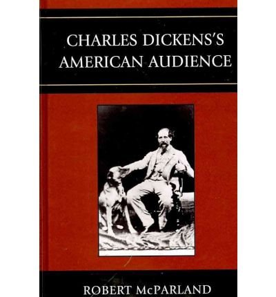 [(Charles Dickens's American Audience)] [Author: Robert McParland] published on (June, 2010) pdf