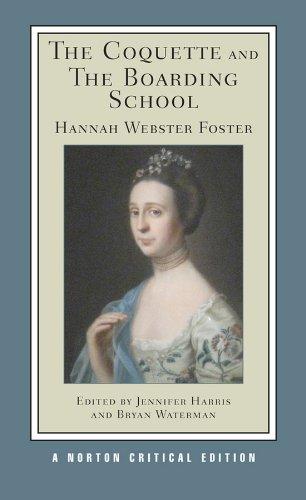 The Coquette and the Boarding School (Norton Critical Editions)
