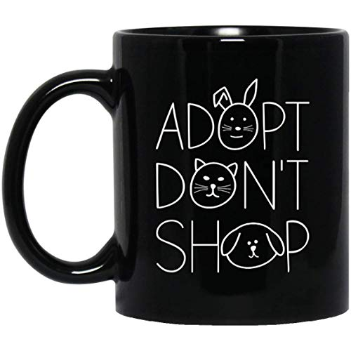 Adopt Don't Shop Animal Rescue For Animal Lovers 11 oz. Black Mug