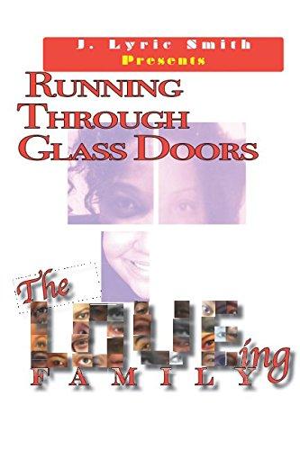 Running Through Glass Doors: The Loving Family (Volume - For Running