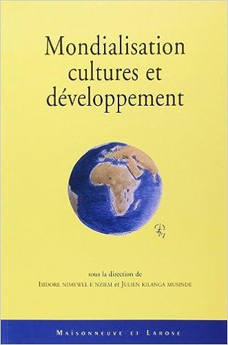 Lire Mondialisation, cultures et développement pdf