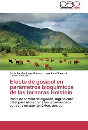 Efecto de Gosipol En Parametros Bioquimicos de Las Terneras ...