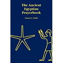 The Ancient Egyptian Prayerbook