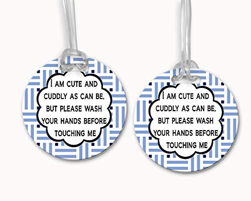 I Am as Cute and Cuddly as Can Be But Please Wash Your Hands Before Touching Me – Blue Stripe – Stroller Tag/Car Seat Tag/Germ Tag/Don't Touch Sign/Preemie/NICU