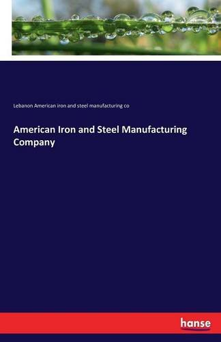 Download American Iron and Steel Manufacturing Company PDF