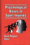 Psychological Bases of Sport Injuries, , 0962792632