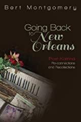 Going Back to New Orleans by Bert Montgomery (2013-11-18) Paperback