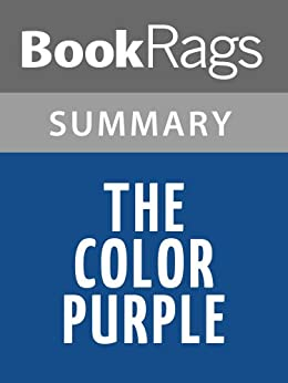 A description of the color purple which tells the story of celie