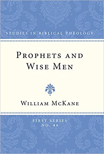 Book Prophets and Wise Men: (Studies in Biblical Theology, First)