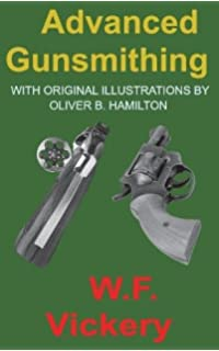 Firearm blueing browning r h angier 9780811706100 amazon advanced gunsmithing manual of instruction in the manufacture alteration and repair of firearms in fandeluxe Choice Image