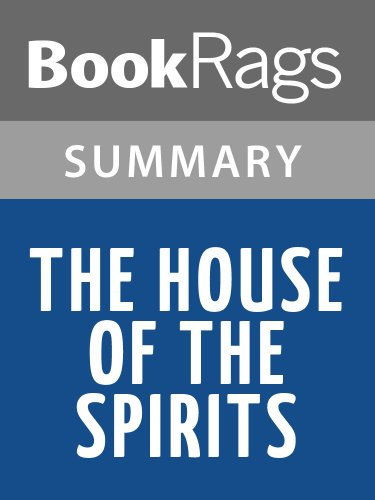 Summary & Study Guide The House of the Spirits by Isabel Allende