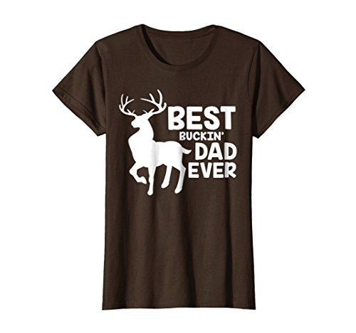 Best Buckin Dad Ever Shirt Deer Hunting Bucking Father Gift