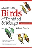 A Guide to the Birds of Trinidad and Tobago(Paperback) - 2012 Edition