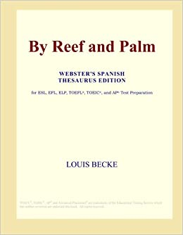 Book By Reef and Palm (Webster's Spanish Thesaurus Edition)