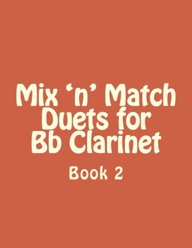 Mix 'n' Match Duets for Bb Clarinet: Book 2 (Volume 2)