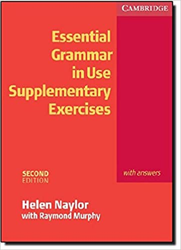 Essential Grammar in Use: Supplementary Exercises with Answers ...