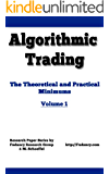 Algorithmic Trading: Theoretical And Practical Minimums - Volume 1 (English Edition)